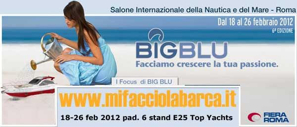 offerte big blu salone nautico roma 2012